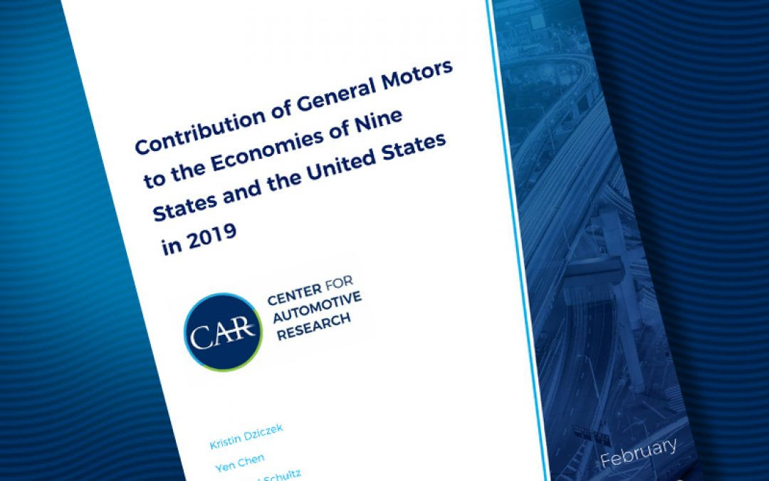 Contribution of General Motors to the Economies of Nine States and the United States in 2019